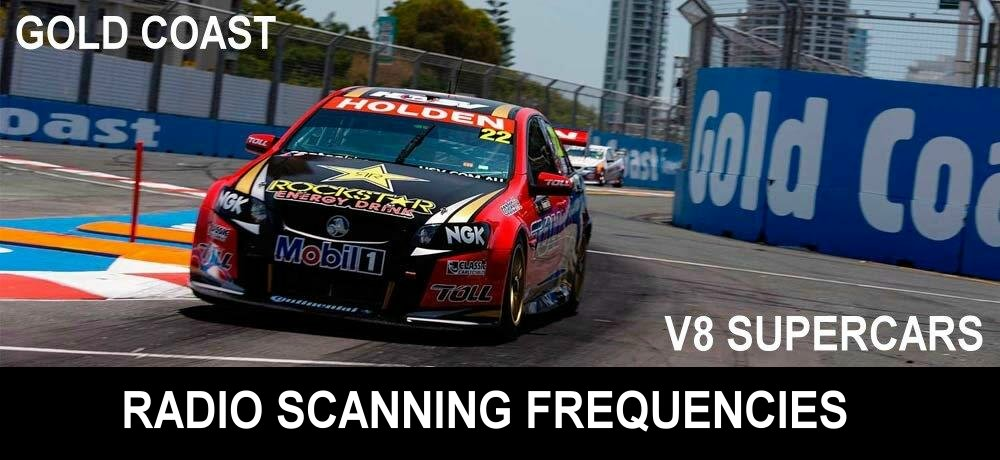 V8 SUPERCARS GOLD COAST SCANNING SCANNER FREQUENCIES / CHANNELS